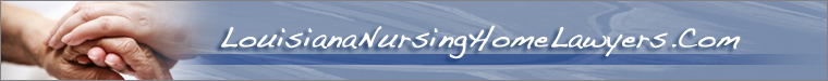 Louisiana Nursing Home Attorneys